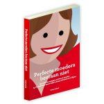 Perfecte moeders bestaan niet – Diana Koster